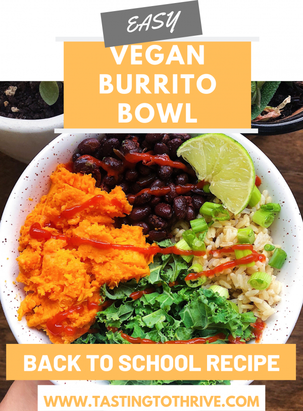 Easy Burrito Bowl >> Vegan Back to School Lunch