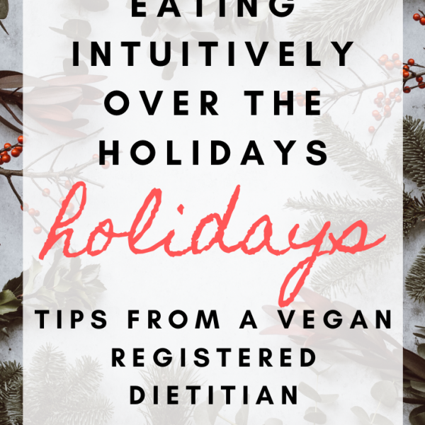 Eating intuitively over the holidays