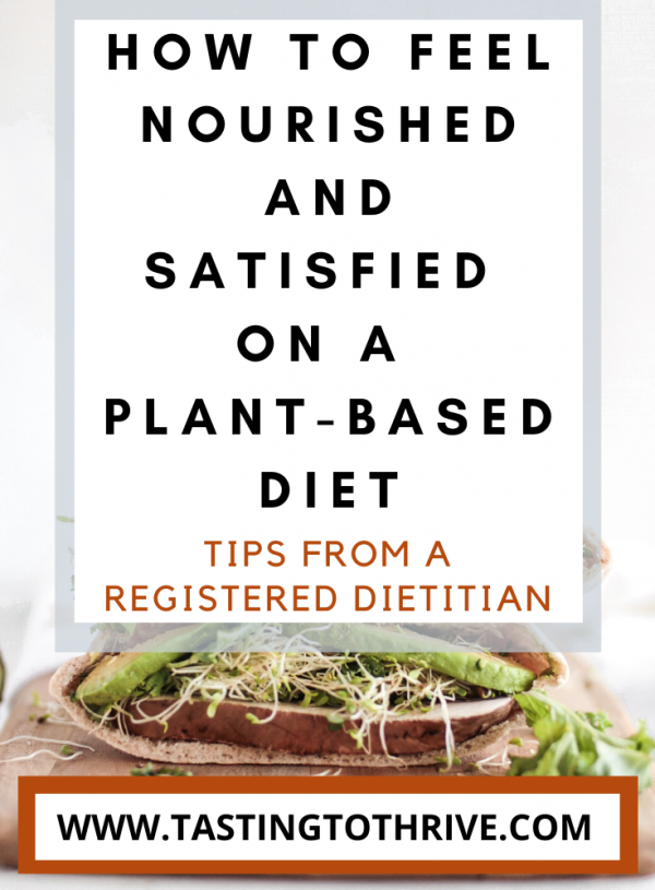 Balanced Plant-Based Eating [How to Feel Nourished & Satisfied]