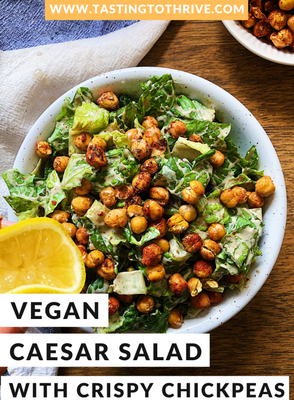 Vegan Caesar Salad Recipe with Crispy Chickpeas